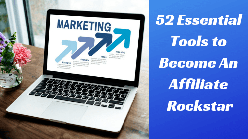 free affiliate marketing tools to become an affiliate rockstar