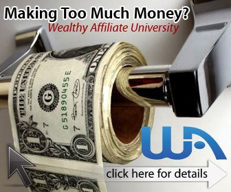 Is Wealthy Affiliate the Real Deal? Or can you ever make too much money?