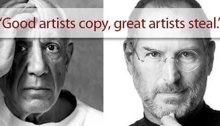 Good artists copy, great artists steal